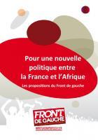 Les propositions du Front de Gauche pour une nouvelle politique entre la France et l'Afrique
